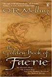 img - for THE GOLDEN BOOK OF FAERIE book / textbook / text book