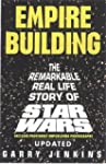 Empire Building: The Remarkable, Real...