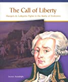 The Call of Liberty, Joanne Randolph, 0823943690