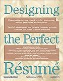 Designing the Perfect Resume, Pat Criscito, 0764112686