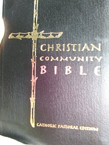 Christian Community Bible, Catholic Pastoral Edition 1997 By Patricia Grogan Fcj, Claretian Publications,complete Original Text Translated From Hebrew and Greek, Presented and Cpmmented for the Christian Communities and for Those Who Seek God