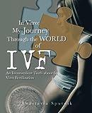 In Vitro: My Journey Through the World of IVF, Anastasia Sputnik, 1491704470