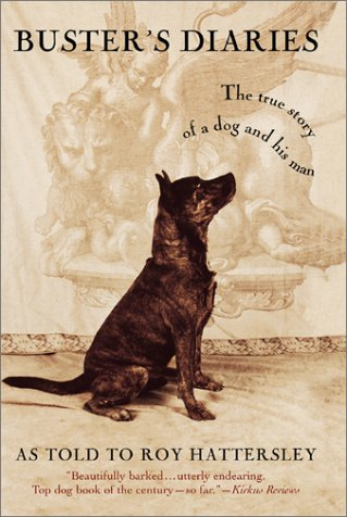 Download Buster's Diaries: The True Story of a Dog and His Man pdf
