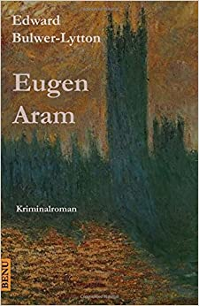 Book Eugen Aram: Kriminalroman