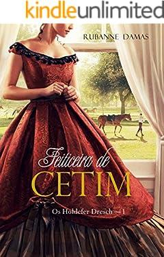 Feiticeira de Cetim (Os Holdefer Dresch Livro 1)