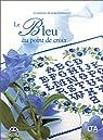 Le bleu au point de croix par Allègre-Papadacci