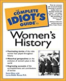 The Complete Idiot's Guide to Women's History