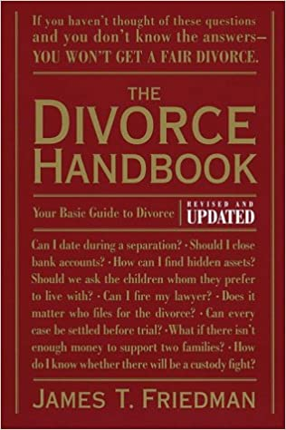 The Divorce Handbook: Your Basic Guide to Divorce (Revised and ...