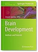 Brain Development: Methods and Protocols (Methods in Molecular Biology)