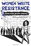 Women Write Resistance, Laura Madeline Wiseman Ph.D., 0615772781
