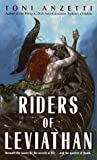 Riders of Leviathan, Toni Anzetti, 0345418727
