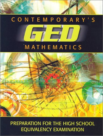 Contemporary's GED Mathematics: Preparation for the High School Equivalency Examination