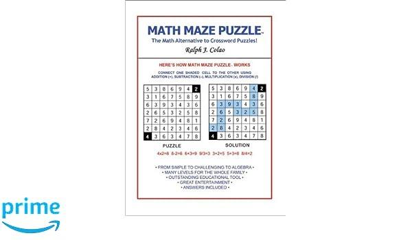 Math Maze Puzzle The Math Alternative To Crossword Puzzle Ralph J