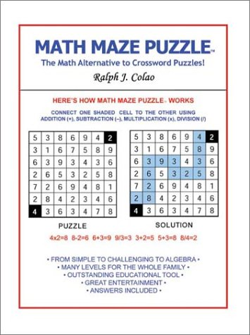 Math Maze Puzzle The Alternative To Crossword Amazoncouk Ralph J Colao Books