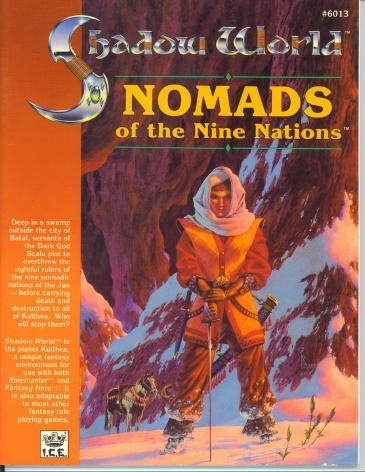 Nomads of the Nine Nations (Shadow World/Rolemaster)