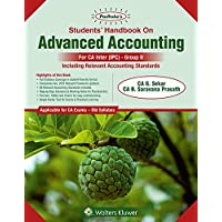 Padhuka's Students' Handbook On Advanced Accounting: CA IPCC - Group II (Old Syllabus)- for May 2019 Exams and onwards