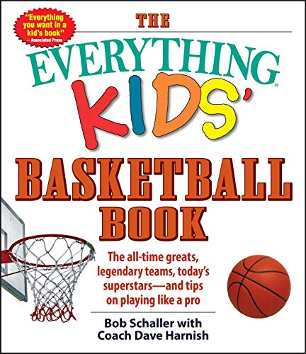 - The Everything Kids' Basketball Book: The all-time greats, legendary teams, today's superstars_and tips on playing like a pro (3)