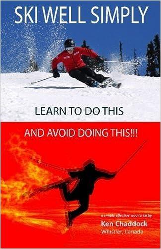[Ski Well Simply] [Author: Chaddock, Ken] [November, 2013]