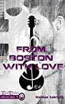 From Boston With Love par Gabrielly
