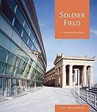 Soldier Field, Jay Pridmore, 0764933183