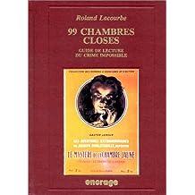 99 chambres closes: Guide de lecture du crime impossible