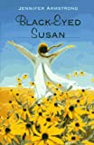Black-Eyed Susan, Jennifer Armstrong, 0517701073