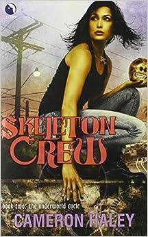 Book Skeleton Crew (Underworld Cycle)