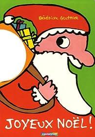 Joyeux Noël ! par Bénédicte Guettier