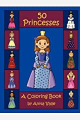 Fifty Princesses: A Coloring Book Paperback