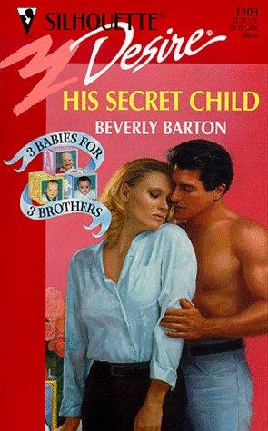 book cover of His Secret Child