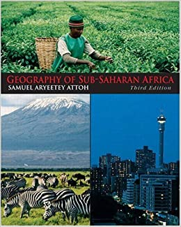 Geography of Sub-Saharan Africa (3rd Edition)