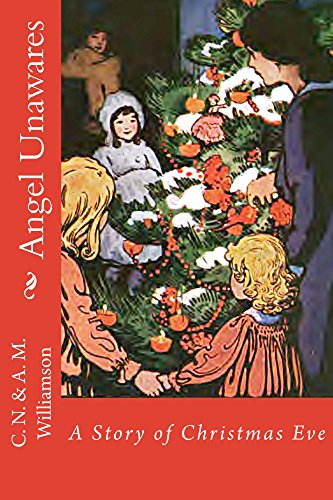 angel unawares illustrated edition a story of christmas eve classic christmas books - Classic Christmas Books