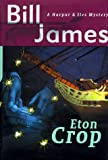 Eton Crop, Bill James, 039304761X