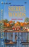 Daniel's Desire, Sherryl Woods, 0373245556
