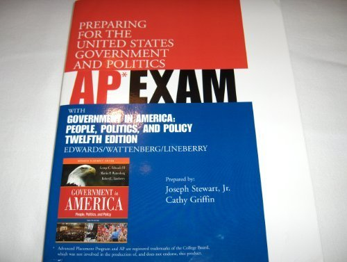 Ap Exam Test Government in America,Twelfth Edition