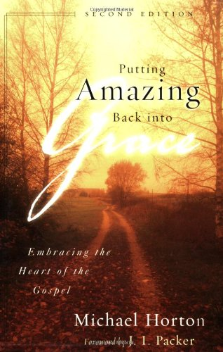 Putting Amazing Back into Grace: Embracing the Heart of the Gospel pdf
