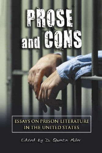 Books : Prose and Cons: Essays on Prison Literature in the United States
