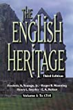 The English Heritage, Third Edition: Volume I:To 1914