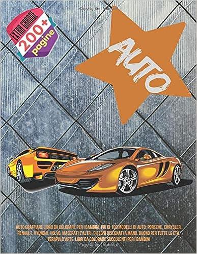 Auto Graffiare Libro Da Colorare Per I Bambini Piu Di 100 Modelli