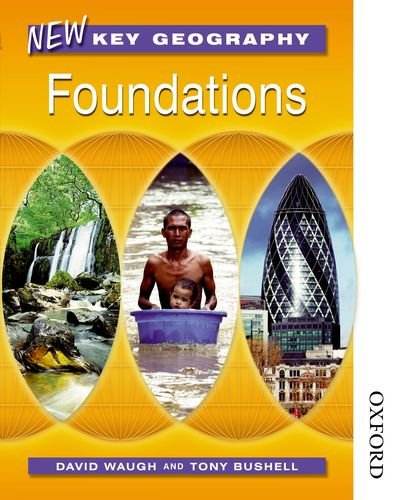 New Key Geography. Foundations: Pupils' Book