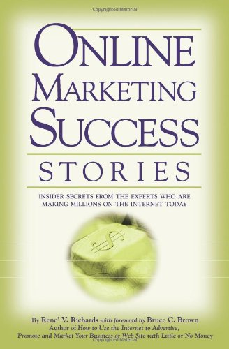 51RWbOBR3eL - Online Marketing Success Stories: Insider Secrets, From the Experts who are Making Millions on the Internet Today