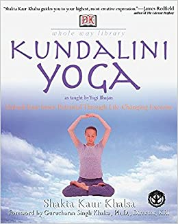 Whole Way Library: Kundalini Yoga: Unlock Your Inner ...