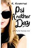 Psi Another Day (Psi Fighter Academy)