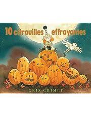 10 citrouilles effrayantes