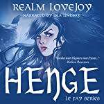 Henge: Le Fay | Realm Lovejoy