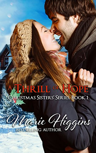 A Thrill of Hope (Christmas Sisters' Series Book - Holly Floyd Christmas