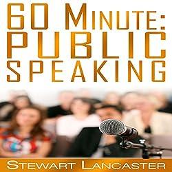 60 Minute Public Speaking