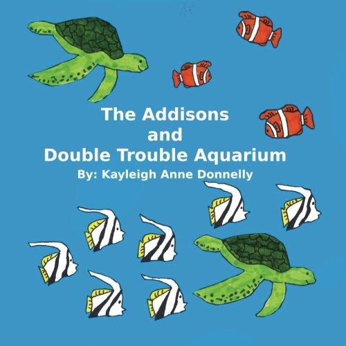 The Addisons and Double Trouble Aquarium pdf epub