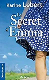 Le secret d'Emma, Lebert, Karine