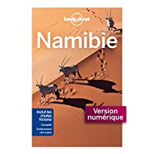 Namibie - 4ed (GUIDE DE VOYAGE) (French Edition)